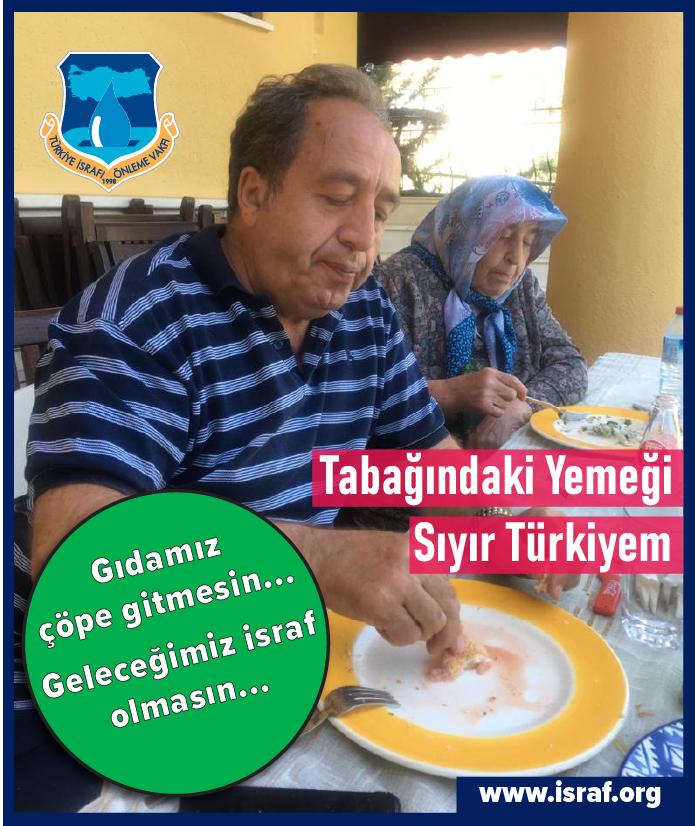 Tabağındaki Yemeği Sıyır Türkiyem